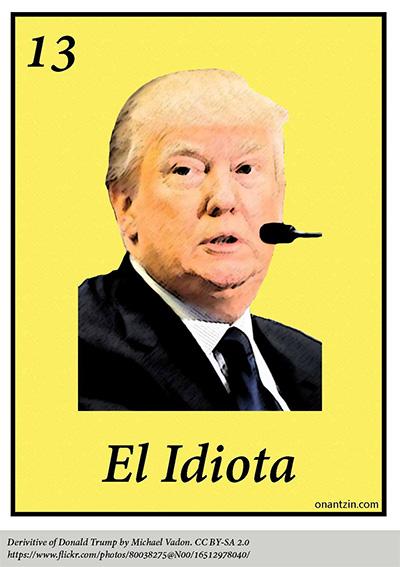 Meme -- El Idiota Donald Trump