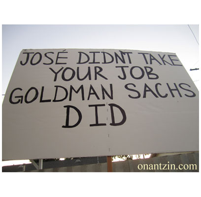 Meme - Jose didn't take your job; Goldman Sachs did